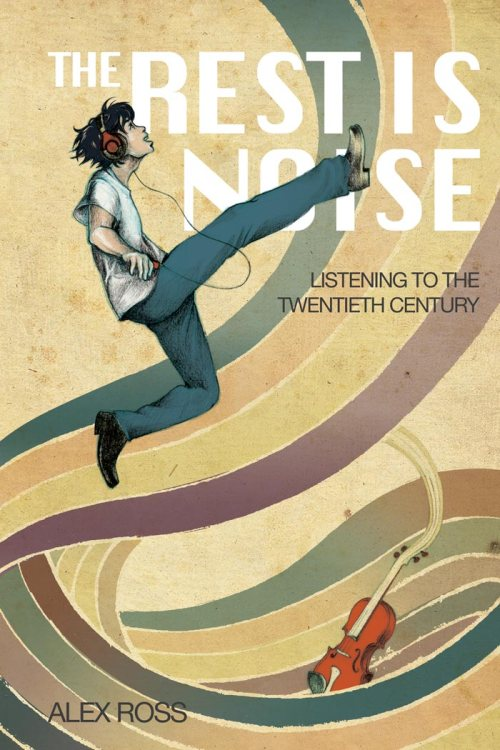 The Rest Is Noise Book Cover Illustration with Text